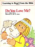 img - for Do You Love Me? (Learning to Read From the Bible Primer 3) book / textbook / text book