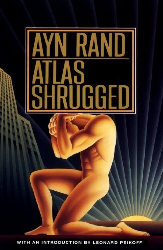 Atlas Shrugged Reprint Edition by Rand Ayn published by Plume (1999)