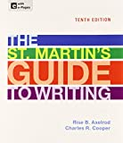 St. Martin's Guide to Writing 10e, Paper Version and Sticks and Stones 8e, Axelrod, Rise B. and Cooper, Charles R., 1457654385