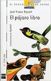 El pájaro libro: 95 (El Barco de Vapor Blanca): Amazon.es