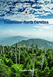 img - for Appalachian Trail Guide to Tennessee-North Carolina (Appalachian Trail Guides) book / textbook / text book