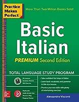 Practice Makes Perfect: Basic Italian, Premium Second Edition