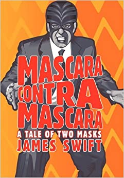 Mascara Contra Mascara: A Tale of Two Masks