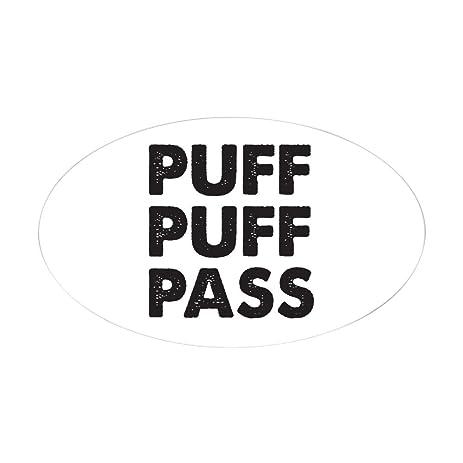 Cafepress puff puff pass sticker oval oval bumper sticker euro oval