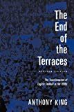 The End of the Terraces : The Transformation of English Football, King, Anthony, 0718502590
