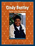 Cindy Bentley: Spirit of a Champion (Badger Biographies Series)