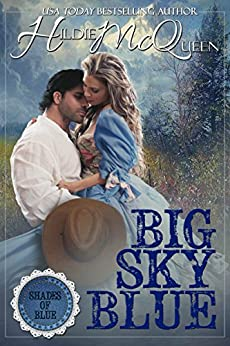 Big Sky Blue Novella (Shades of Blue Book 1) by [McQueen, Hildie]
