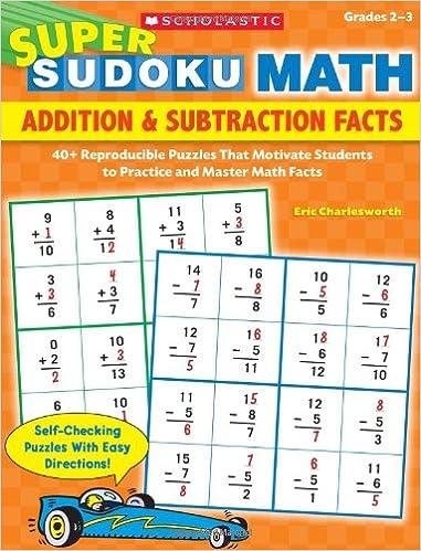 Super Sudoku Math: Addition & Subtraction Facts: 40+ Reproducible ...