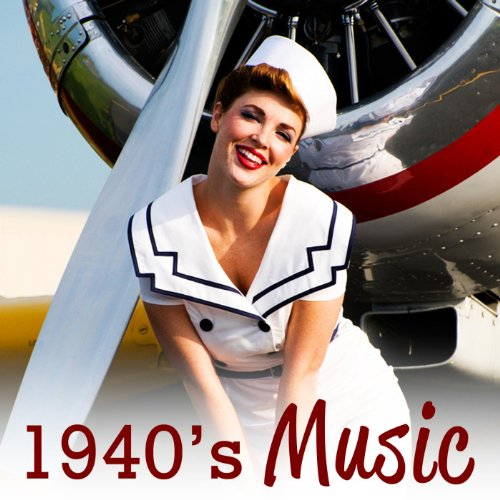 40's Music - Big Band Era Classic Love Songs and Swing Dance Music Hits