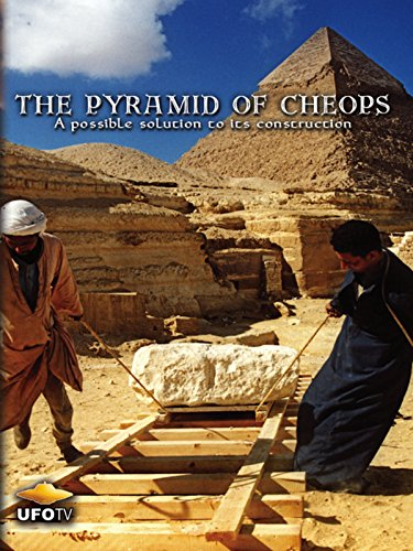 The Pyramid of Cheops, A Possible Solution To Its Construction on Amazon Prime Video UK