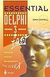 Essential Delphi 3 fast: Includes ActiveX Development (Essential Series)