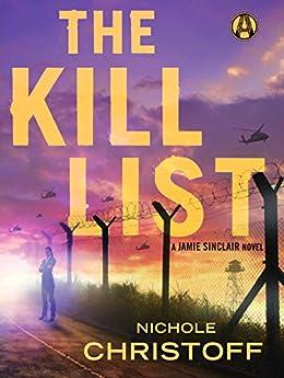 The Kill List: A Jamie Sinclair Novel by [Christoff, Nichole]