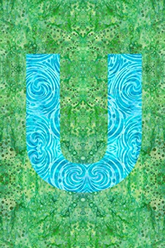 U: 6x9 unique batik pattern lined journal diary planner : initial U (Abc Christmas Fabric)