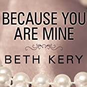 Because You Are Mine | Beth Kery