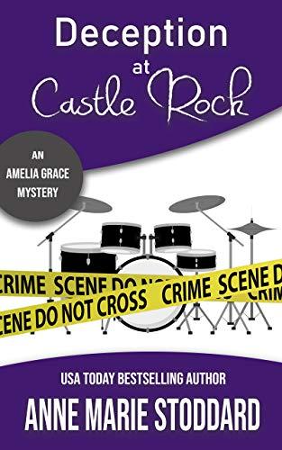 Best Buy Castle Rock >> Deception At Castle Rock Amelia Grace Mysteries Book 2