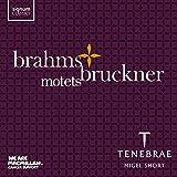 Brahms & Bruckner: Motets by Tenebrae