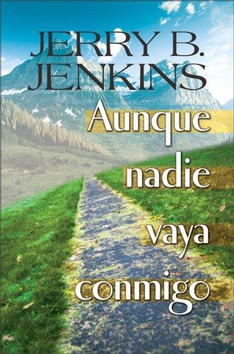 Sobosasu: Aunque Nadie Vaya Conmigo libro Jerry B Jenkins epub