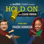 Phoebe Robinson Sees What Happens in Vegas | Eugene Mirman,Phoebe Robinson