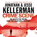 Crime Scene Audiobook by Jonathan Kellerman, Jesse Kellerman Narrated by Robert G. Slade