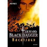 "Nachtjagd: Black Dagger 1von ""J. R. Ward"""