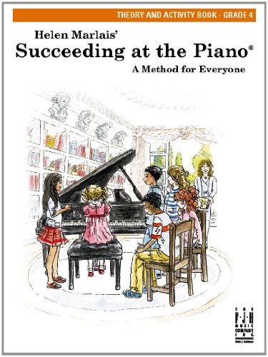 Succeeding at the Piano, Theory and Activity Book, Grade 4