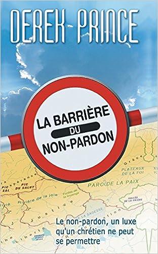 Livre The Barrier of Unforgiveness - French epub, pdf