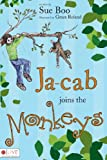 Ja-Cab Joins the Monkeys, Sue Boo, 1602474060