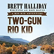 Two-Gun Rio Kid | Brett Halliday
