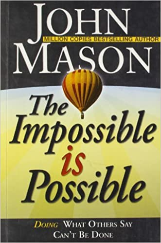 download the impossible is possible by john manson