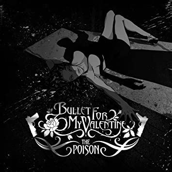 Bullet For My Valentine The Poison Vinyl Amazon Com Music