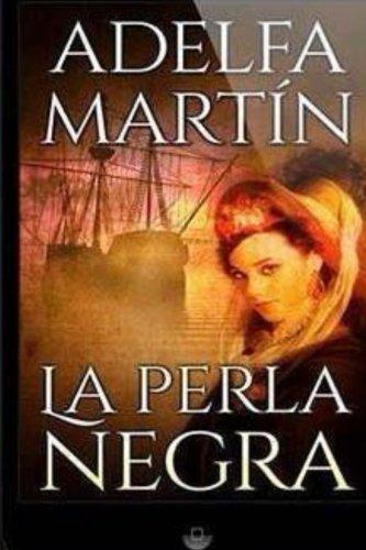 La Perla Negra  [Martin, Adelfa] (Tapa Blanda)