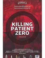 Killing Patient Zero - Authentic Original 27x39 Rolled Movie Poster