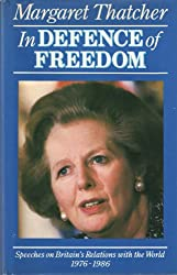 In Defence of Freedom: Speeches on Britain's Relations With the World 1976-1986