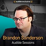 Brandon Sanderson: Audible Sessions: FREE Exclusive Interview | Holly Newson