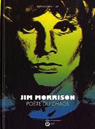 Jim Morrison, poète du chaos par Frédéric Bertocchini