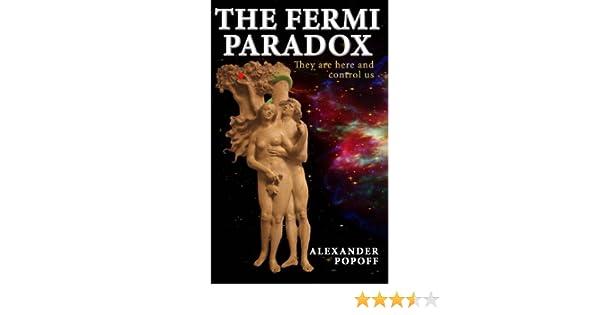 The Fermi Paradox: Amazon.es: Popoff, Alexander: Libros en idiomas extranjeros