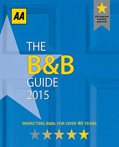 The B&B Guide 2015 (AA Lifestyle Guides)...