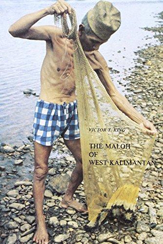 The Maloh of West Kalimantan: An Ethnographic Study of Social Inequality and Social Change Among an Indonesian Borneo People (Verhandelingen Van Het ... Instituut Voor Taal-, Land- En Volkenkunde)