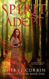 Spirit Adept (Words of Power Book 1)