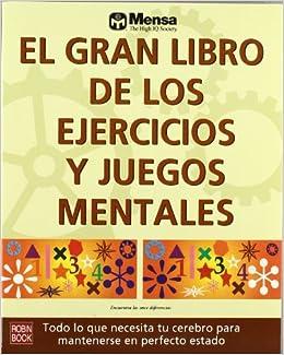 Gran Libro De Ejercicios Y Juegos Mentales S L Ediciones Robinbook
