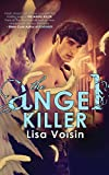 The Angel Killer: Book Two in The Watcher Saga (Volume 2)