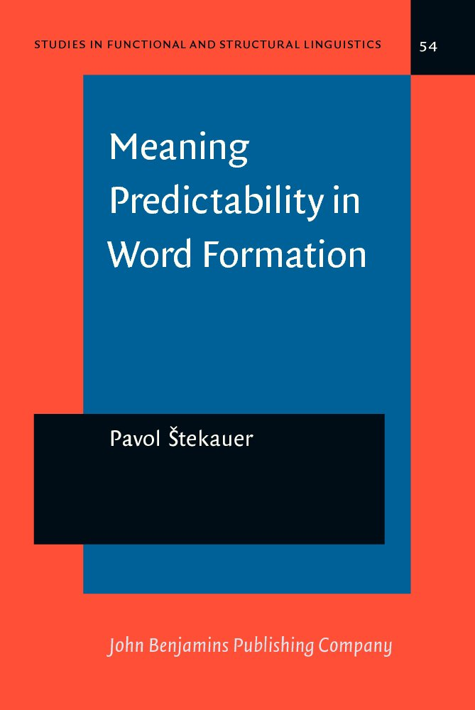 Meaning Predictability in Word Formation: Novel, Context-Free Naming Units