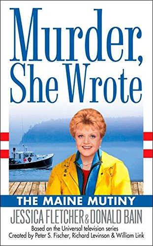 Download Murder, She Wrote: the Maine Mutiny ebook