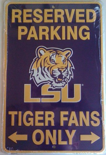 Reserved Parking LSU Tiger Fans Metal Sign (Fans Reserved Parking Sign)