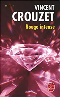 Rouge intense par Crouzet