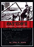 Patton's Forward Observers, John K. Rieth, 1883911621