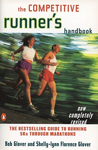 The Competitive Runner's Handbook by Glover, Robert 3rd Revised edition ()