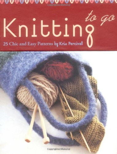 Knitting to Go Deck: 25 Chic and Easy Patterns ebook