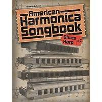 Cancionero estadounidense de armónica: (arpa de blues en C)