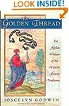 The Golden Thread: The Ageless Wisdom...